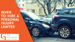 Whenn you Hire a Personal Injury Lawyer