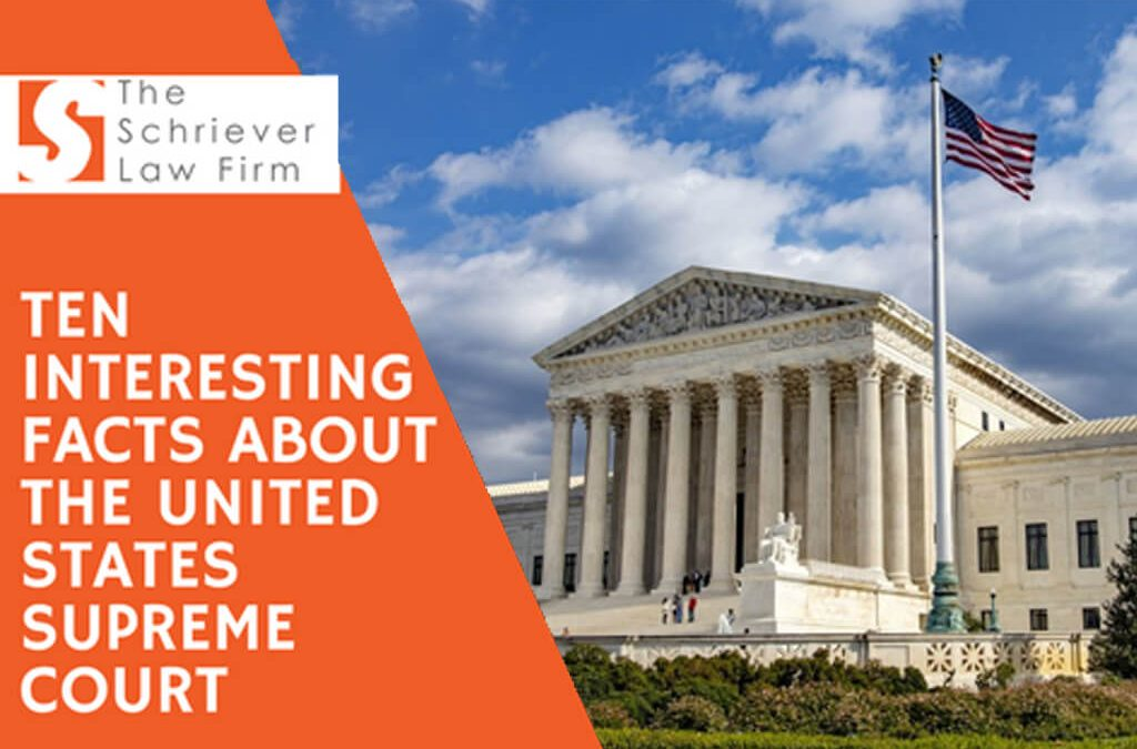 Ten Interesting Facts About the United States Supreme Court
